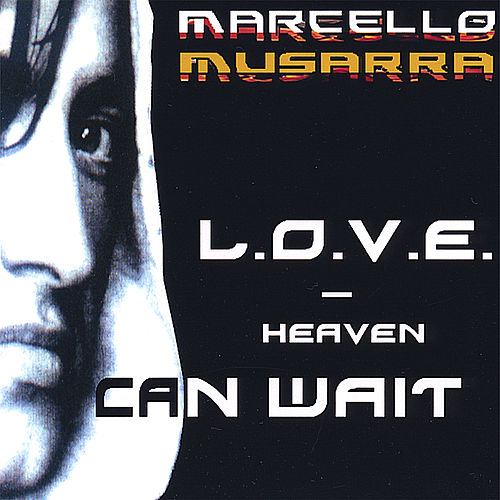 L.O.V.E. - Heaven Can Wait by Marcello Musarra