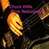Rock Resurgence by Chuck Willis