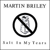 Salt in My Tears by Martin Briley