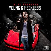 Young & Reckless by Blac Youngsta