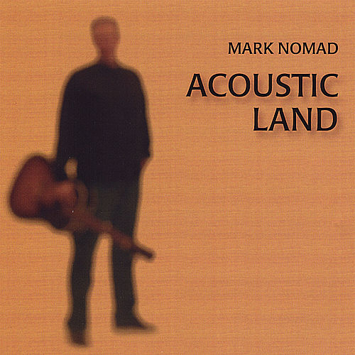 Acoustic Land by Mark Nomad