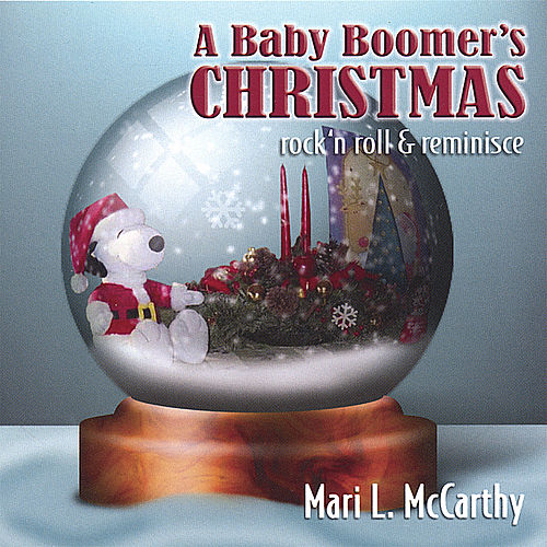 A Baby Boomer's Christmas by Mari L Mccarthy