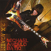 2 X Again by Michael Angelo Batio
