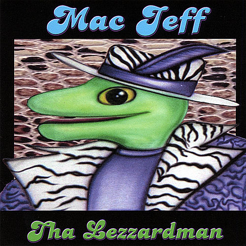 Tha Lezzardman by Mac Jeff