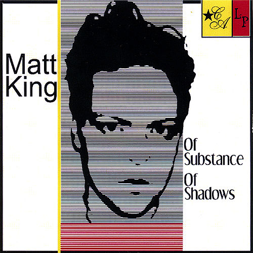 Of Substance of Shadows by Matt King