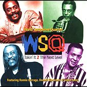 Takin' It 2 the Next Level (feat. Ronnie Burrage, Donald Blackman & Calvin Jones) by World Saxophone Quartet