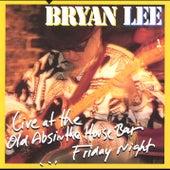 Live at the Old Absinthe House Bar ...Friday Night von Bryan Lee