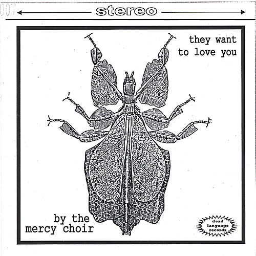 They Want to Love You by Mercy Choir
