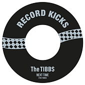 Next Time / The Story Goes by The Tibbs