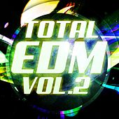 Total EDM, Vol. 2 - EP by Various Artists