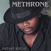 Instant Replay by Methrone