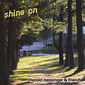 Shine On by Harold Messinger
