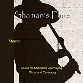 Shaman's Flute by Memo