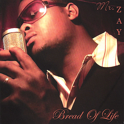Bread of Life by Mr. Zay
