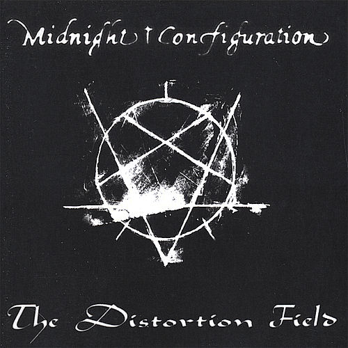 The Distortion Field by Midnight Configuration