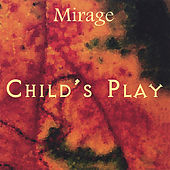 Child's Play by Mirage
