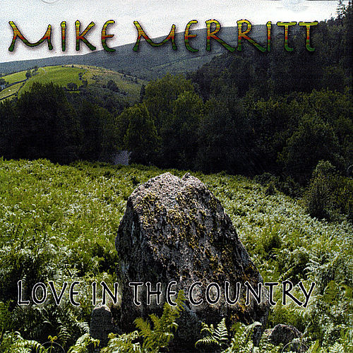 Love in the Country by Mike Merritt