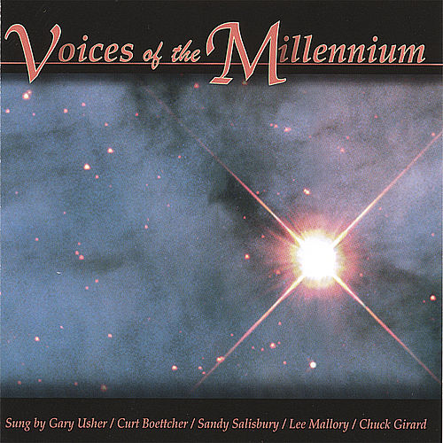 Voices of the Millennium by The Millenium