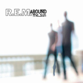 Around The Sun by R.E.M.