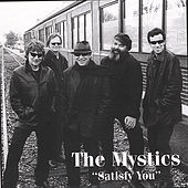 Satisfy You by The Mystics