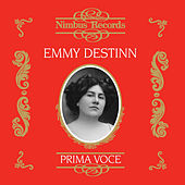 Emmy Destinn (Recorded 1907 - 1921) by Various Artists