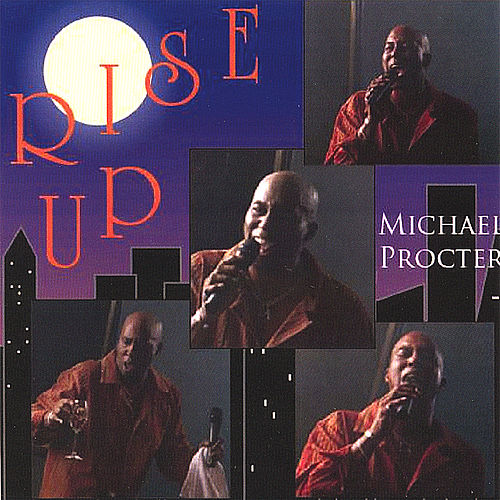 Rise Up by Michael Procter