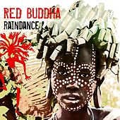 Rain Dance by Red Buddha