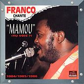 Mamou (Tu vois ?) [1984-1985-1986] by Franco