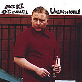 Unemployable by Mike O'connell