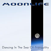 Dancing in the Sea of Tranquility by Moonlife
