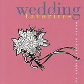 Wedding Favorites by Bobby Morganstein Productions
