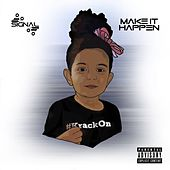 Make It Happen EP by Signal