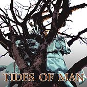 Tides Of Man by Tides Of Man