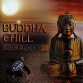 Buddha Chill by Soul Food