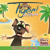 Die Party mit der Maus by Tiger