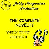 The Complete Novelty Party CD 3 by Bobby Morganstein