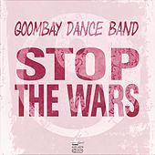 Stop The Wars by Goombay Dance Band