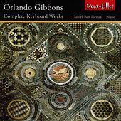 Gibbons: Complete Keyboard Works by Daniel-Ben Pienaar
