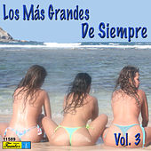 Los Más Grandes de Siempre, Vol. 3 by Various Artists
