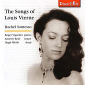 The Songs of Louis Vierne by Rachel Santesso