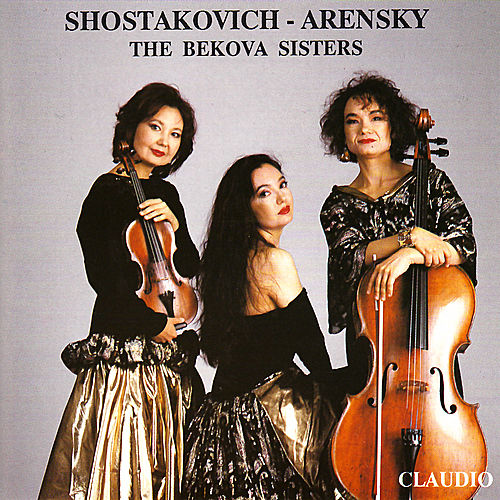 Shostakovich, Arensky: Piano Trios by Bekova Sisters