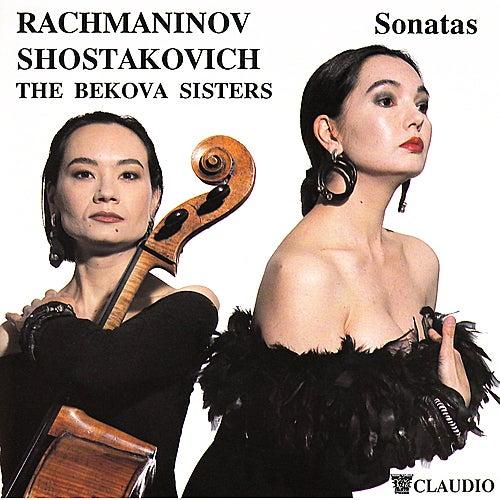 Rachmaninov, Shostakovich: Cello Sonatas by Bekova Sisters