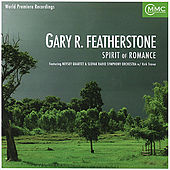Gary R. Featherstone: Spirit of Romance by Various Artists
