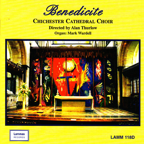 Benedicite by Chichester Cathedral Choir
