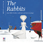 The Rabbits (Original Live Cast Recording) by Various Artists