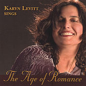 The Age of Romance: From Vienna to Broadway by Karyn Levitt