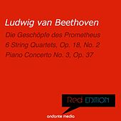 Red Edition - Beethoven 6 String Quartets, Op. 18, No. 2 &  Piano Concerto No. 3, Op. 37 by Various Artists