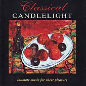 Classical Candlelight by Various Artists