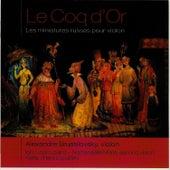 Le Coq d'Or - Les miniatures russes pour violon by Alexandre Brussilovsky