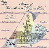 Rarities of Piano Music 1994 - Live Recording from the Husum Festival by Various Artists